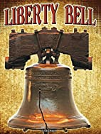 Liberty Bell (Symbols of Freedom…
