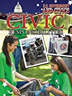 Civic Responsibilities (U.S. Government and…