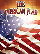 The American Flag (Symbols of Freedom) by…