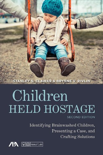 children-held-hostage-identifying-brainwashed-children-presenting-a-case-and-crafting-solutions