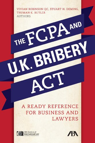 the-fcpa-and-the-uk-bribery-act-a-ready-reference-for-business-and-lawyers