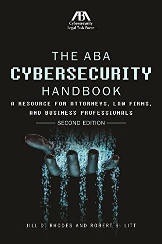 the-aba-cybersecurity-handbook-a-resource-for-attorneys-law-firms-and-business-professionals