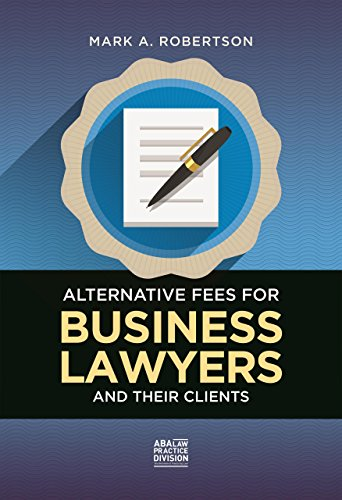 alternative-fees-for-business-lawyers-and-their-clients