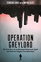 Operation Greylord: The True Story of an…
