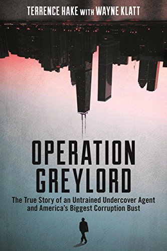 operation-greylord-the-true-story-of-an-untrained-undercover-agent-and-americas-biggest-corruption-bust