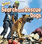 Search-and-Rescue Dogs (Bow Wow! Dog…