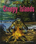 Creepy Islands (Scary Places) by Dinah…