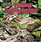 Timber Rattlesnakes (In Winter, Where Do…