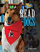 R.E.A.D. Dogs (Dog Heroes) by Meish Goldish
