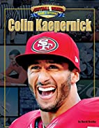 Colin Kaepernick (Football Heroes Making a…