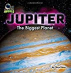 Jupiter: The Biggest Planet (Out of This…