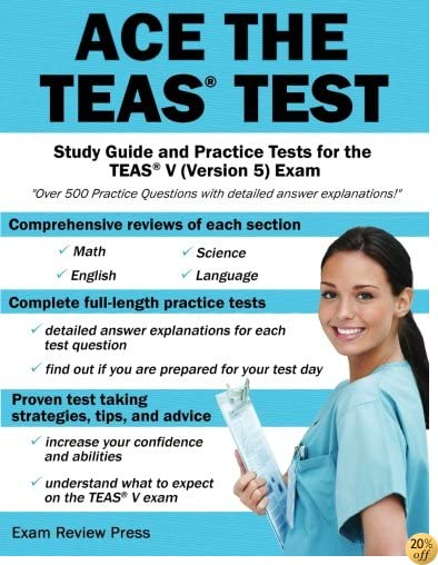 TAce the TEAS Test: Study Guide and Practice Tests for the TEAS V (Version 5) Exam