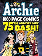 Archie 1000 Page Comics 75th Anniversary…