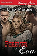 Forever Eva [Sequel to When Kat's Away]…