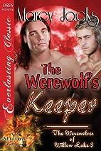 The Werewolf's Keeper (The Werewolves of…