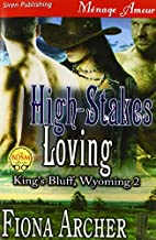 High-Stakes Loving (King's Bluff, Wyoming…