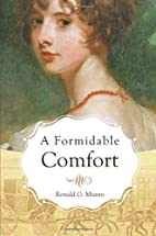 A Formidable Comfort by Ronald G. Munro
