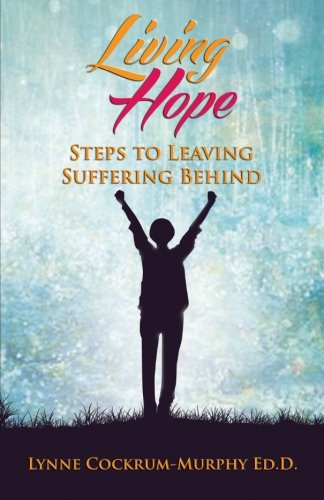 living-hope-steps-to-leaving-suffering-behind