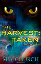 The Harvest: Taken by MA Church