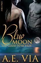Blue Moon: Too Good to Be True (Blue Moon,…