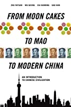 From Moon Cakes to Mao to Modern China: An…