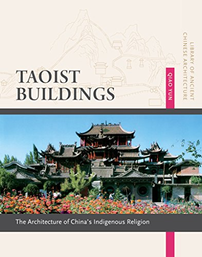 taoist-buildings-the-architecture-of-chinas-indigenous-religion-library-of-ancient-chinese-architecture