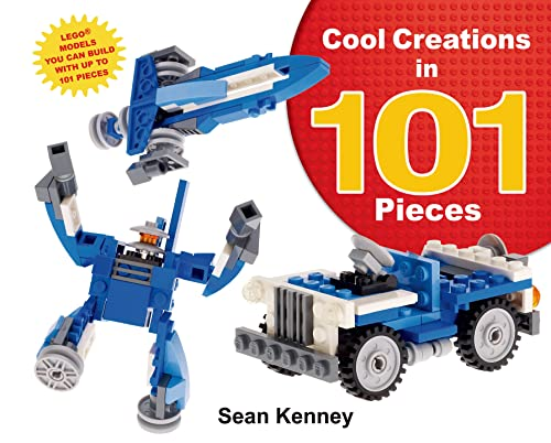cool-creations-in-101-pieces-lego-models-you-can-build-with-just-101-bricks-christy-ottaviano-books