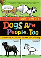 Dogs Are People, Too: A Collection of…