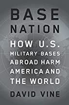 Base Nation: How U.S. Military Bases…