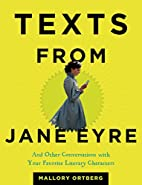 Texts from Jane Eyre: And Other…