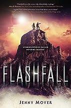 Flashfall by Jenny Moyer