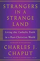 Strangers in a Strange Land: Living the…