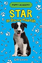 Star on Stormy Mountain (Puppy Academy) by…