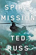 Spirit mission : a novel by Ted Russ
