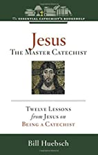 The essential catechist's bookshelf :…