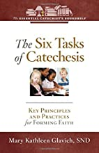The Six Tasks of Catechesis: Key Principles…