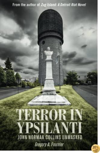 TTerror in Ypsilanti: John Norman Collins Unmasked