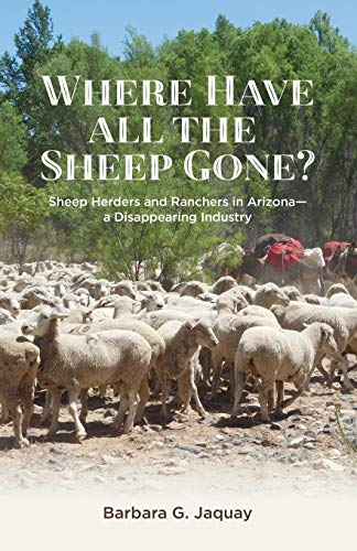 where-have-all-the-sheep-gone-sheepherders-and-ranchers-in-arizona-a-disappearing-industry
