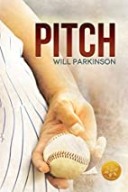 Pitch [Library Edition] by Will Parkinson