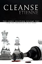 Cleanse (The Ivory Solution) by Etienne