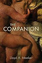 The Companion by Lloyd A. Meeker