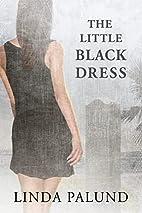 The Little Black Dress by Linda Palund