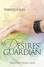 Desires' Guardian (Desires Entwined Book 2)…