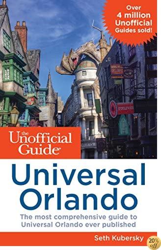 TThe Unofficial Guide to Universal Orlando