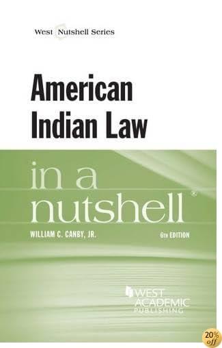 TAmerican Indian Law in a Nutshell (Nutshells)