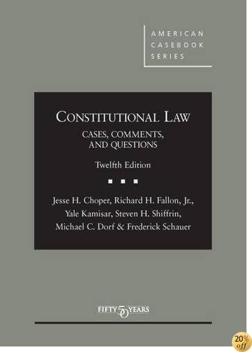 TConstitutional Law: Cases Comments and Questions (American Casebook Series)