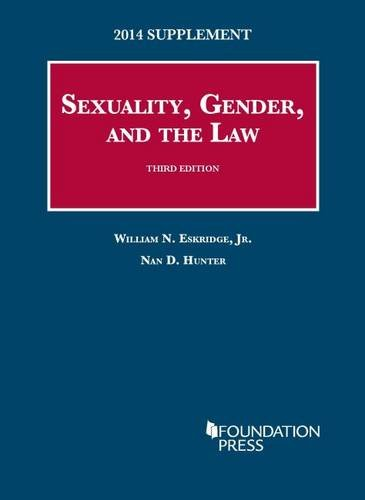 sexuality-gender-and-the-law-2014-supplement-university-cas-series