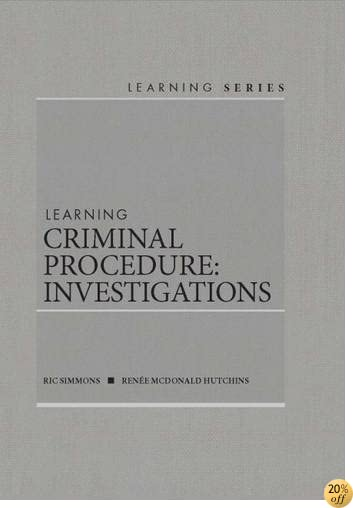 TLearning Criminal Procedure: Investigations (Learning Series)