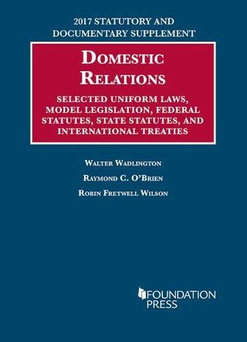 family-law-statutes-selected-uniform-laws-model-legislation-federal-statutes-state-statutes-and-international-treaties-university-cas-series