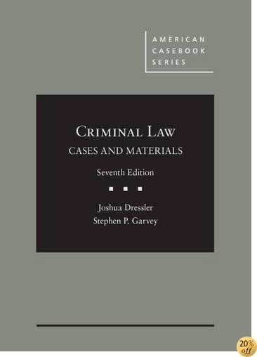 TCases and Materials on Criminal Law (American Casebook Series)
